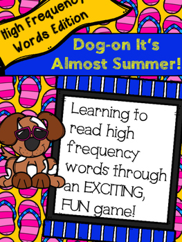 Dog-On It's Almost Summer High Frequency Word Game