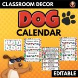 Dog Paws Theme Classroom Decor Calendar and Class Schedule Editable