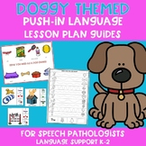 Dog Push-In Language Lesson Plan Guides