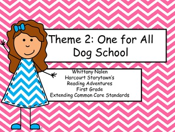Dog School Storytown's Reading Adventures: Extending the CCRS Theme 2