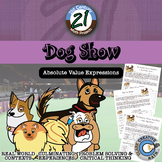 Dog Show -- Absolute Value Expressions - 21st Century Math Project