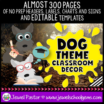 Dog Theme Classroom Decor EDITABLE (Dog Classroom Decor)