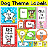 Dog Theme Classroom Labels and Templates - Puppy Theme