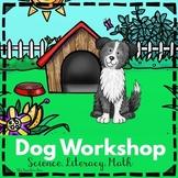 Dog  Workshop- Math & Literacy Activities