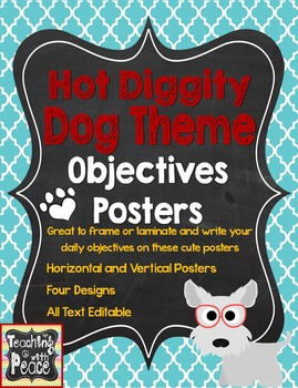 Dog Theme Learning Objectives Posters *editable*