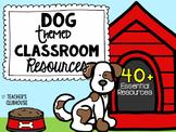 Dog Classroom Decor | Dog Theme