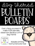 Dog Themed Bulletin Boards!