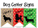 Dog Themed Center Signs