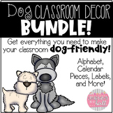 Dog Themed Classroom Decor BUNDLE!