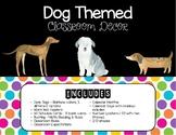 Dog Themed Classroom Decor - Bright Theme