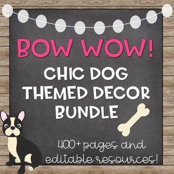 Dog Themed Classroom Decor Bundle (Editable!)