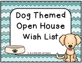 Dog Themed Open House Wish List