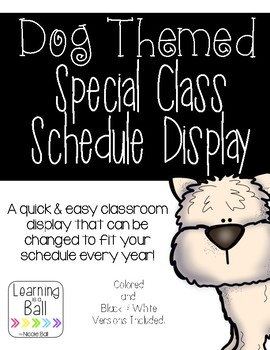 Dog Themed Special Class Schedule Display