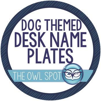 Dog Themed Student Desk Name Tags