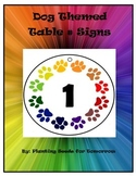 Dog Themed Table # Signs