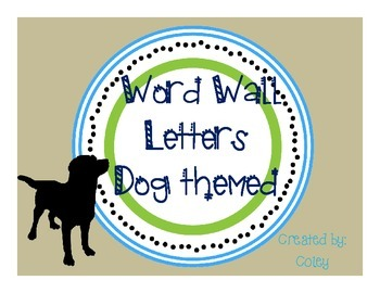 Dog Themed Word Wall Letters