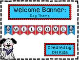 Dog Welcome Banner