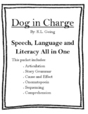 Dog in Charge - Speech, Language and Literacy All-in-One