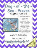 Dog-of-the-Sea-Waves Activities 3rd Grade Journeys Unit 5, Lesson 24
