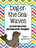 Dog-of-the-Sea-Waves (Interactive Notebook Pages)
