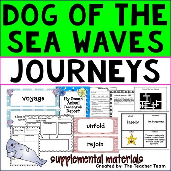 Dog of the Sea Waves Journeys 3rd Grade Unit 5 Lesson 24 Activities & Printables