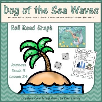 Dog of the Sea Waves Unit 5 Lesson 24 Roll Read Graph