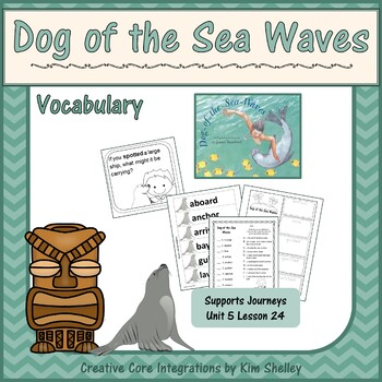 Dog of the Sea Waves Unit 5 Lesson 24 Vocabulary