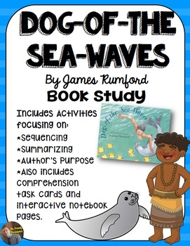Dog of the Sea Waves, by James Rumford Book Study: Organiz