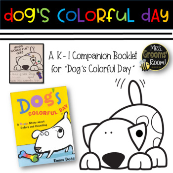 Dog S Colorful Day A Companion Booklet By Mrs Grooms Room Tpt