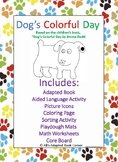 Dog's Colorful Day Interactive Adapted Book, Core Board, a