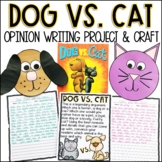 Dog vs Cat Opinion Writing Prompt and Activity