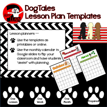 DogTales - worksheet, weekly, and monthly lesson plans