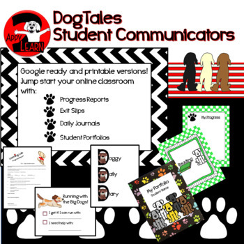 DogTales - with daily journal, student portfolio, progress reports, exit slips