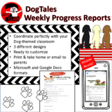DogTales - Weekly Progress Reports