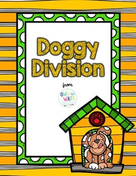 Doggie Division: Learning Division Facts up to 12
