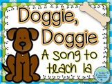Doggie Doggie: A folk song for ta & titi and la