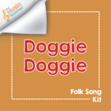 Doggie Doggie | Folk Song Kit