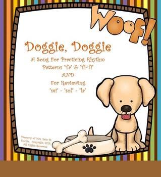 Doggie, Doggie: Practicing Ta, Ti-Ti, & M-S-L:   PPT Edition