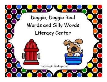 Doggie, Doggie Real Words and Silly Words