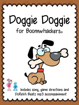 Doggie Doggie Song Game for Boomwhackers ®  with mp3 Backtrack
