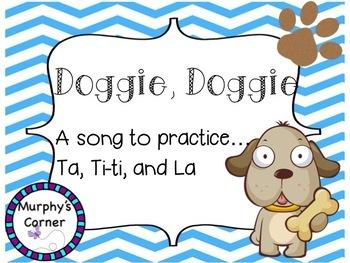 Doggie, Doggie- Teaching Ta, Ti-ti, and Sol-La-Mi