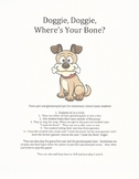 Doggie,  Doggie,  Where's Your Bone?