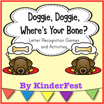 Doggie, Doggie, Where's Your Bone? An Alphabet Recognition Game