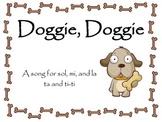 Doggie, Doggie:  a song for sol, mi, la, ta, and ti-ti