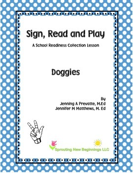 ASL Lesson Plan -  Doggies, A Sign, Read and Play Lesson