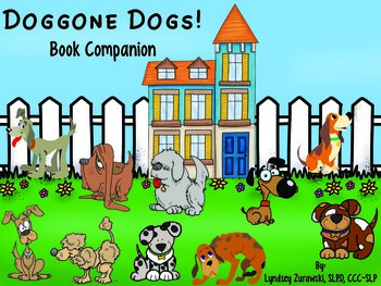 Doggone Dogs! Book Companion