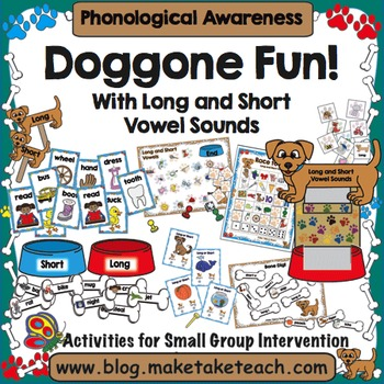 Phonemic Awareness - Doggone Fun with Long and Short Vowel Sounds!