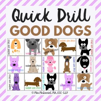 Doggone Good Quick Drill