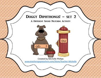 Doggy Diphthongs! - A Different Sound Matching Activity - Set 2
