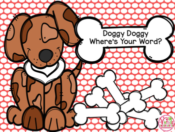 Doggy, Doggy, Where's Your Word?